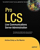 Pro LCS: Live Communications Server…