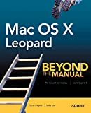 Lee, Mike: MAC OS X Leopard: Beyond the Manual