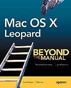 Mac OS X Leopard: Beyond the Manual (Btm…