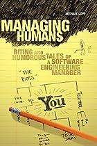Managing Humans: Biting and Humorous Tales…