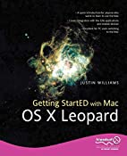 Getting StartED with Mac OS X Leopard by…