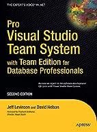 Pro Visual Studio Team System with Team…