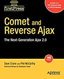 McCarthy, Phil: Comet and Reverse Ajax: The Next-Generation Ajax 2.0 (Firstpress)