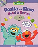 Shepherd, Jodie: Rosita and Elmo Read a Recipe [With CD] (Sesame Street (Studio Mouse))
