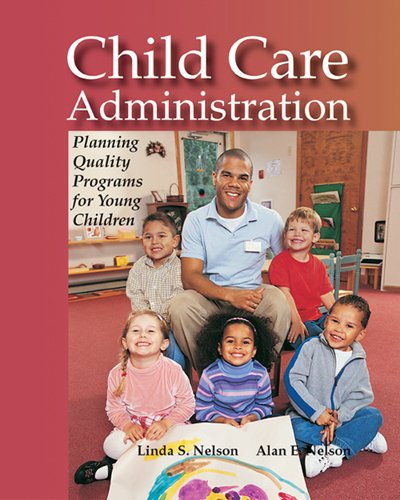 child-care-administration-planning-quality-programs-for-young-children