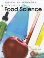principles-of-food-science-student-lab-manual-study-guide