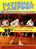 O&#39;Rourke, P. J.: National Lampoon&#39;s 1964 High School Yearbook