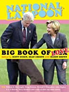 National Lampoon's Big Book of Love by Scott…