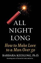 All Night Long: How to Make Love to a Man…