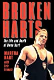 Francis, Eric: Broken Harts: The Life and Death of Owen Hart