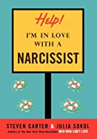 Help, I'm in Love with a Narcissist by…