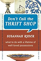 Don't Call the Thrift Shop: What to Do…