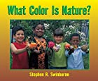 What Color Is Nature? by Stephen R.…