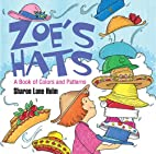 Zoe's Hats: A Book of Colors and…
