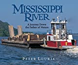 Lourie, Peter: Mississippi River: A Journey Down the Father of Waters