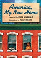 America, My New Home: Poems by Monica…