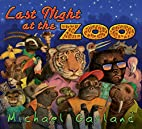 Last Night at the Zoo by Michael Garland