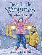 Best Little Wingman by Janet Allen