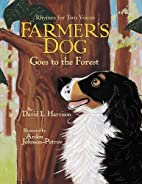 Farmer's Dog Goes to the Forest: Rhymes…