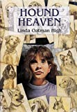 High, Linda Oatman: Hound Heaven