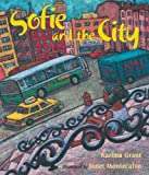 Grant, Karima: Sofie And the City