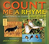 Jane Yolen: Count Me a Rhyme: Animal Poems by the Number
