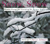 Yolen, Jane: Snow, Snow: Winter poems for Children
