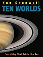 Ten Worlds: Everything That Orbits the Sun…
