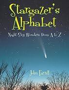 Stargazers Alphabet by John Farrell