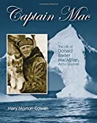 Captain Mac: The Life of Donald Baxter…