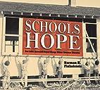 Schools of Hope: How Julius Rosenwald Helped…