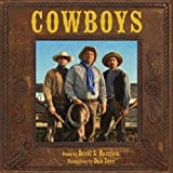 Harrison, David L.: Cowboys: Voices in the Western Wind