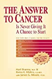 Hari Sharma: The Answer to Cancer: Is Never Giving It a Chance to Start