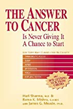 The Answer to Cancer: Is Never Giving It a…