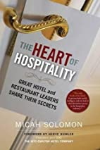 The Heart of Hospitality: Great Hotel and…