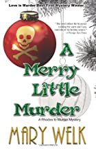 A Merry Little Murder (A Rhodes to Murder…