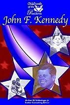 John F. Kennedy (Childhood of the…
