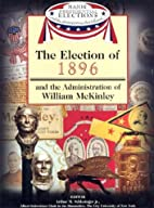 The Election of 1896 and the Administration…