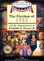 The Election of 1932 and the Administration…