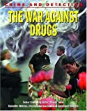 Kerrigan, Michael: The War Against Drugs (Crime and Detection)