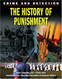 Kerrigan, Michael: The History of Punishment (Crime and Detection)