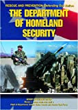 Kerrigan, Michael: Department of Homeland Security (Rescue and Prevention Defending Our Nation Series)