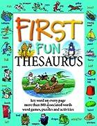 First Fun Thesaurus: Expands Vocabulary,…