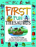 First Fun Thesaurus: Expands Vocabulary,…