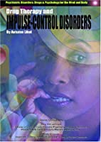 Drug therapy and impulse control disorders…