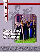 Food and festivals of China by Yan Liao