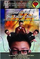 Surviving The Roller Coaster: A Teen's…