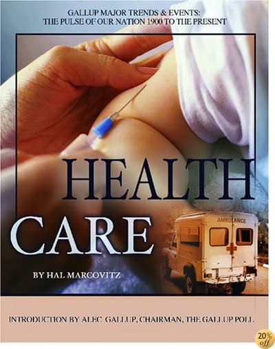 THealth Care (Gallup Major Trends And Events)