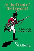 At the Point of the Bayonet by G. A. Henty