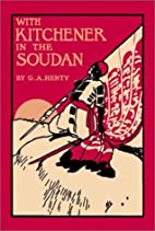 With Kitchener in the Soudan by G. A. Henty